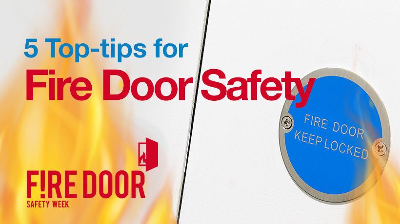 5 Top-tips for Fire Door Safety - read more